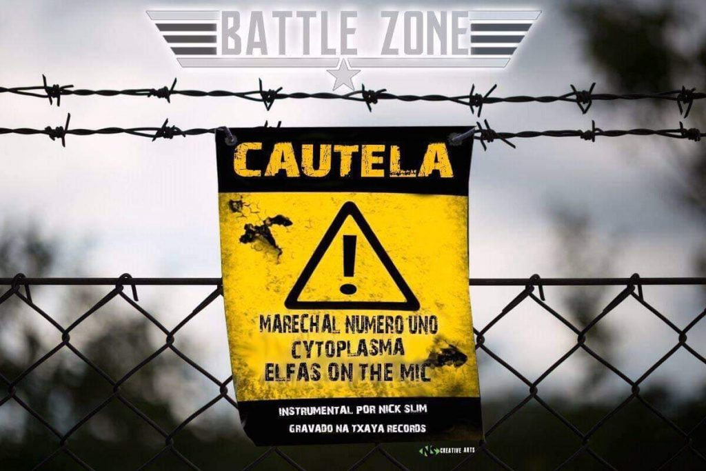Battle Zone: Marechal Numero Uno, Cytoplasma, Elfas On the Mic - Cautela